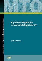 Psychische Regulation von Arbeitstätigkeiten 4.0