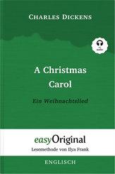 A Christmas Carol / Ein Weihnachtslied (mit Audio)