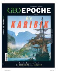 GEO Epoche / GEO Epoche 104/2020 - Die Karibik