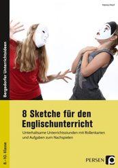 8 Sketche für den Englischunterricht