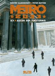 Metro 2033 - Augen der Finsternis