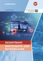 IT-Berufe / Gesamtband Wirtschafts- und Betriebslehre
