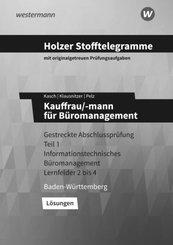 Holzer Stofftelegramme Baden-Württemberg - Kauffrau/-mann für Büromanagement - Gestreckte Abschlussprüfung Teil 1: Lösun