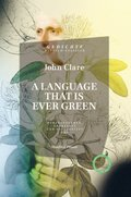 A LANGUAGE THAT IS EVER GREEN.