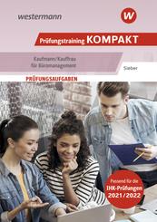 Prüfungswissen kompakt / Prüfungstraining KOMPAKT - Kaufmann/Kauffrau für Büromanagement