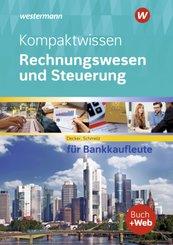 Kompaktwissen Rechnungswesen und Steuerung für Bankkaufleute