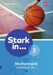Stark in ... Mathematik, Ausgabe 2016: Arbeitsheft (Lernstufe 9) - Tl.1