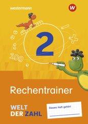 Welt der Zahl - Allgemeine Ausgabe 2021 - Rechentrainer 2