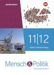 Mensch und Politik SII - Ausgabe 2021 Baden-Württemberg