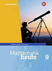 Mathematik heute - Ausgabe 2018 für Thüringen