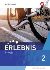 Erlebnis Physik - Allgemeine Ausgabe 2020