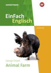 EinFach Englisch New Edition Textausgaben - George Orwell: Animal Farm