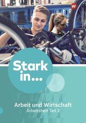 : Stark in ... Arbeit und Wirtschaft / Stark in ... Arbeit und Wirtschaft - Ausgabe 2021 - Tl.3