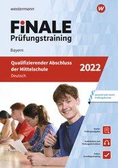 FiNALE Prüfungstraining Qualifizierender Abschluss Mittelschule Bayern Deutsch 2022 Arbeitsbuch mit Lösungsheft