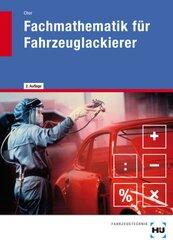eBook inside: Buch und eBook Fachmathematik für Fahrzeuglackierer, m. 1 Buch, m. 1 Online-Zugang