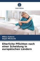 Elterliche Pflichten nach einer Scheidung in europäischen Ländern