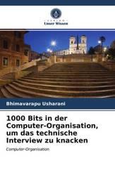 1000 Bits in der Computer-Organisation, um das technische Interview zu knacken