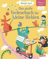 Das große Vorlesebuch für kleine Helden (ELTERN-Vorlesebuch)
