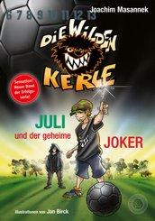 Die Wilden Kerle - Juli und der Geheime Joker