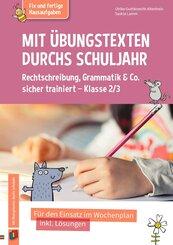 Fix und fertige Hausaufgaben: Mit Übungstexten durchs Schuljahr - Rechtschreibung, Grammatik & Co. sicher trainiert - Kl