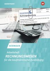 Rechnungswesen für die kaufmännische Ausbildung Arbeitsheft