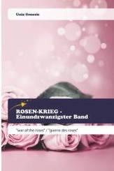 ROSEN-KRIEG - Einundzwanzigster Band