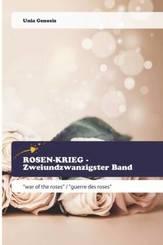 ROSEN-KRIEG - Zweiundzwanzigster Band