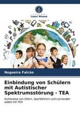 Einbindung von Schülern mit Autistischer Spektrumsstörung - TEA