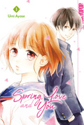 Spring, Love and You - Bd.1