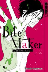 Bite Maker - Omega of the King - Bd.5