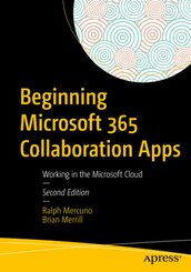 Beginning Microsoft 365 Collaboration Apps