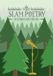 Slam Poetry aus Brandenburg