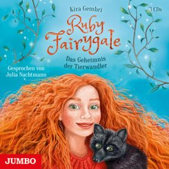 Ruby Fairygale - Das Geheimnis der Tierwandler, 3 Audio-CD
