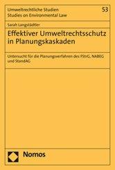 Effektiver Umweltrechtsschutz in Planungskaskaden