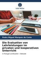 Die Evaluation von Lehrleistungen im privaten und kooperativen Unterricht