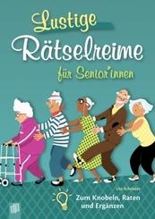 Lustige Rätselreime für Senioren und Seniorinnen
