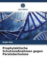 Prophylaktische Schutzmaßnahmen gegen Paratuberkulose