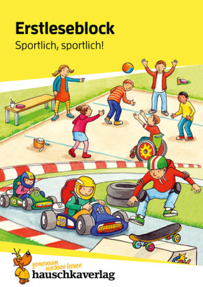 Erstleseblock - Sportlich, sportlich!
