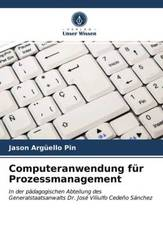 Computeranwendung für Prozessmanagement