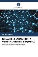 Didaktik & CHEMISCHE VERBINDUNGEN SEQUENZ