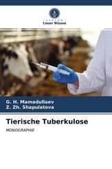 Tierische Tuberkulose