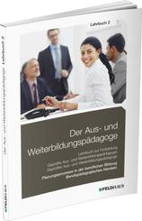 Der Aus- und Weiterbildungspädagoge: Der Aus- und Weiterbildungspädagoge, Lehrbuch 2
