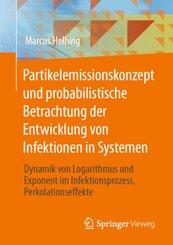 Partikelemissionskonzept und probabilistische Betrachtung der Entwicklung von Infektionen in Systemen