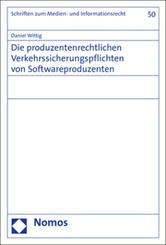 Die produzentenrechtlichen Verkehrssicherungspflichten von Softwareproduzenten