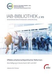 Effekte arbeitsmarktpolitischer Reformen