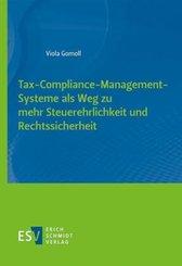 Tax-Compliance-Management-Systeme als Weg zu mehr Steuerehrlichkeit und Rechtssicherheit