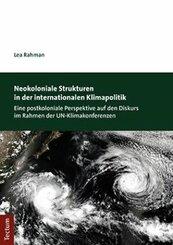Neokoloniale Strukturen in der internationalen Klimapolitik