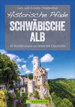Historische Pfade Schwäbische Alb