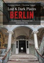 Lost & Dark Places Berlin