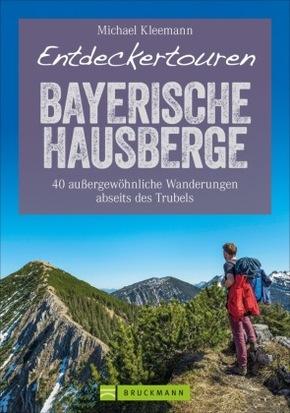 Entdeckertouren Bayerische Hausberge